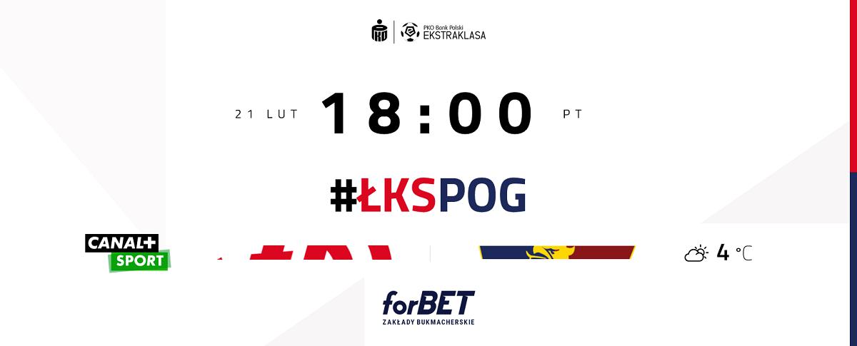 przed lks pogon szczecin - Przed meczem ŁKS Łódź – Pogoń Szczecin   #ŁKSPOG