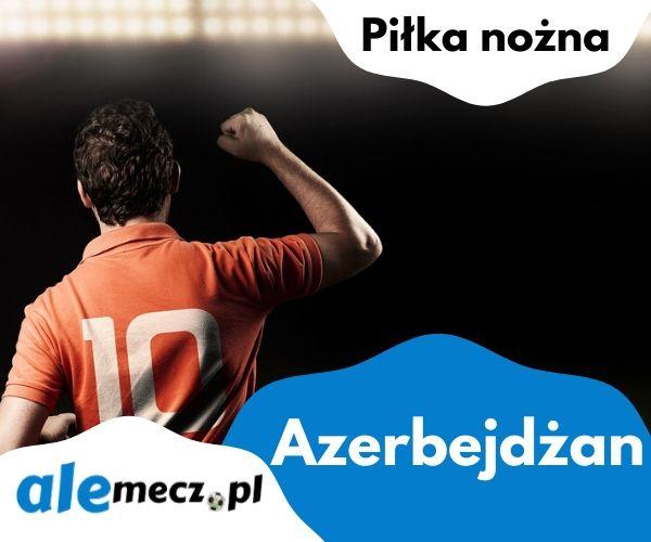 55 - Azerbejdżan