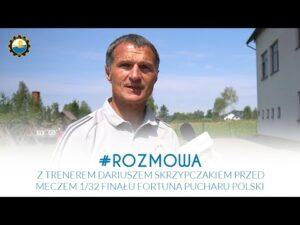 TV Stal: Rozmowa z trenerem Dariuszem Skrzypczakiem przed meczem 1/32 finału Fortuna Pucharu Polski