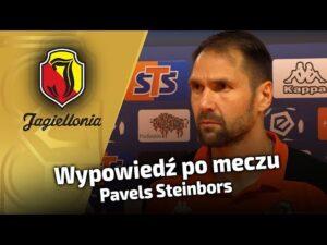 Wypowiedź po meczu – Pavels Steinbors
