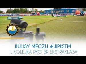 TV Stal: Kulisy meczu #WPŁSTM 1. Kolejka PKO BP Ekstraklasa