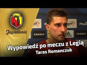 Wypowiedź po meczu z Legią – Taras Romanczuk
