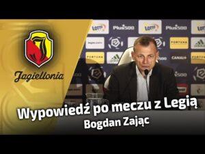 Wypowiedź po meczu z Legią – Bogdan Zając