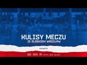 Kulisy meczu Wisła Kraków – Śląsk Wrocław (29.08.2020)