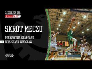 #3 SKRÓT: PGE Spójnia Stargard – WKS Śląsk Wrocław 73:74