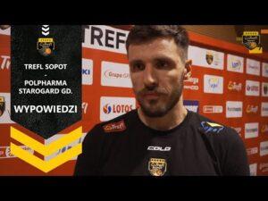 Wypowiedzi po meczu Trefl Sopot – Polpharma Starogard Gdański | Trefl Sopot