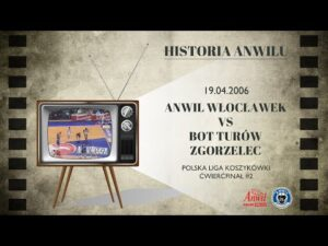 #24 Historia Anwilu | Anwil Włocławek – BOT Turów Zgorzelec 69:62 || Materiał TV Kujawy