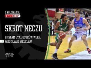 #7 SKRÓT: Arged BMSlam Stal Ostrów Wlkp. – WKS Śląsk Wrocław 76:72