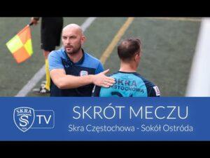 Skrót meczu: Skra Częstochowa – Sokół Ostróda