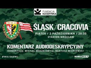 Śląsk Wrocław – Cracovia (Komentarz na żywo)