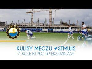 TV Stal: Kulisy meczu #STMWIS 7. kolejki PKO BP Ekstraklasy