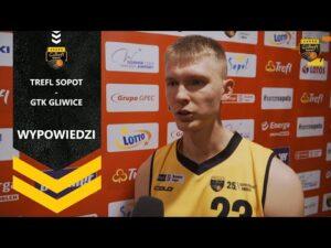 Wypowiedzi po meczu Trefl Sopot – GTK Gliwice | Trefl Sopot