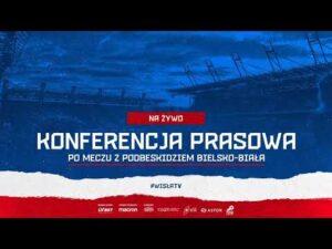 Konferencja Prasowa po meczu Wisła Kraków – Podbeskidzie Bielsko-Biala