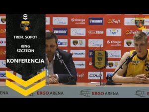 Konferencja po meczu Trefl Sopot – King Szczecin | Trefl Sopot