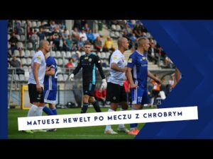 MIEDZ TV Matuesz Hewelt ocenia mecz z Chrobrym