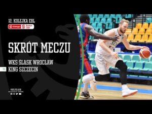 #12 SKRÓT: WKS Śląsk Wrocław – King Wilki Morskie Szczecin 91:73
