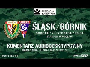 Śląsk Wrocław – Górnik Zabrze (Komentarz na żywo)