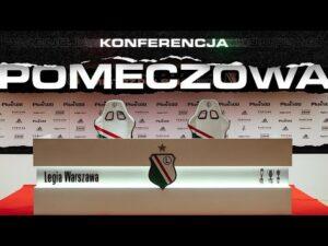 Konferencja prasowa po meczu Legia – Lech