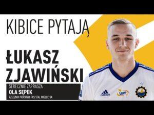 TV Stal: Kibicie pytają… ŁUKASZ ZJAWIŃSKI