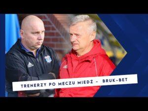 [MIEDŹ TV] Trenerzy po meczu Miedź- Bruk- Bet