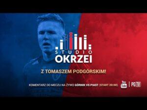 STUDIO OKRZEI z Tomaszem Podgórskim   Komentarz do meczu Górnik Zabrze – Piast Gliwice   20 11 2020