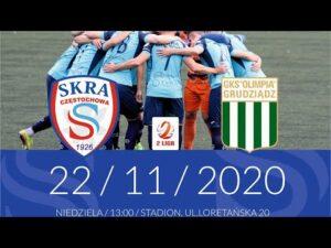 [NA ŻYWO] Skra Częstochowa – Olimpia Grudziądz – 22.11.2020
