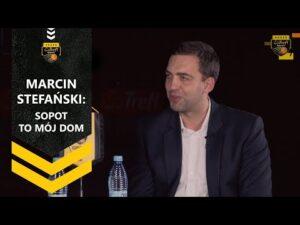 Marcin Stefański: Sopot to mój dom | Trefl Sopot