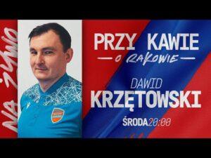 Read more about the article Przy kawie o Rakowie: Dawid Krzętowski