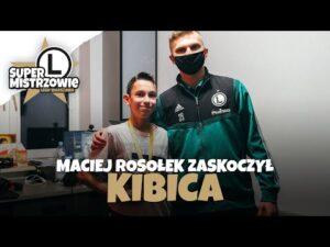 #SuperMistrzowie: Maciek Rosołek odwiedził kibica!