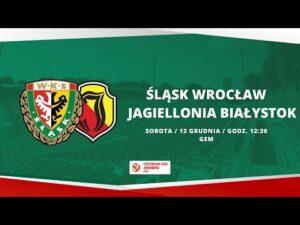 Śląsk Wrocław – Jagiellonia Białystok, CLJ U-18, 12.12.2020| TRANSMISJA