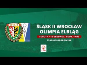 Śląsk II Wrocław – Olimpia Elbląg, 2. LIGA, 12.12.2020 | TRANSMISJA