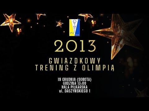 GWIAZDKOWY TRENING Z OLIMPIĄ (2013)
