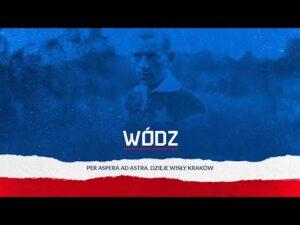 Per aspera ad astra. Dzieje Wisły Kraków #4 Wódz