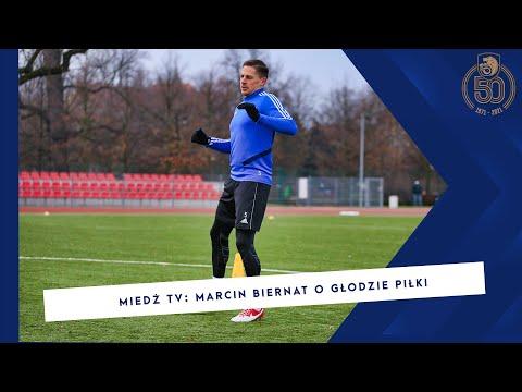 [MIEDŻ TV] Marcin Biernat o głodzie piłki