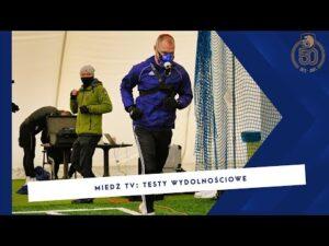 MIEDŹ TV Piłkarze Miedzi już po badaniach wydolnościowych
