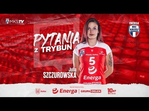 PYTANIAzTRYBUN – #5 Julia Szczurowska