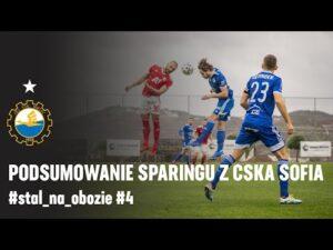 TV Stal: Podsumowanie sparingu z CSKA Sofia #stal_na_obozie #4