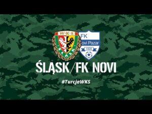 Śląsk Wrocław – FK Novi Pazar | #TurcjaWKS