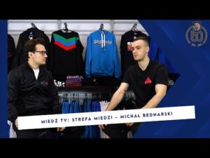 [MIEDŹ TV] STREFA MIEDZI: Michał Bednarski – skupia się na pracy