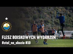 TV Stal: Flesz boiskowych wydarzeń #stal_na_obozie #10