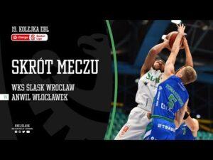 #19 SKRÓT: WKS Śląsk Wrocław – Anwil Włocławek 107:77