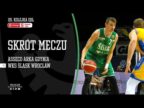 #20 SKRÓT: Asseco Arka Gdynia – WKS Śląsk Wrocław 63:102