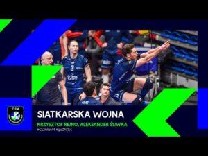 Read more about the article SIATKARSKA WOJNA DLA ZAKSY!   Krzysztof Rejno, Aleksander Śliwka