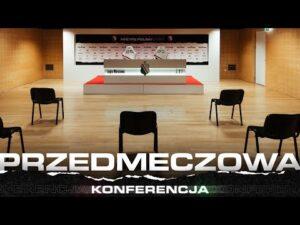 Konferencja przed meczem Podbeskidzie Bielsko-Biała – Legia Warszawa
