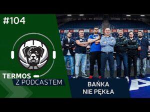#104 Termos z Podcastem: Bańka nie pękła