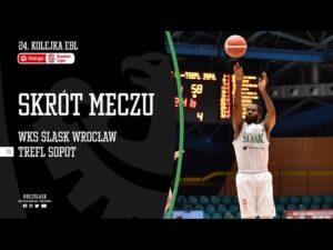 #24 SKRÓT: WKS Śląsk Wrocław – Trefl Sopot 82:85