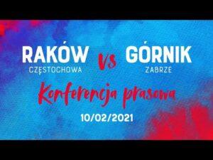 Konferencja po meczu Raków Częstochowa – Górnik Zabrze