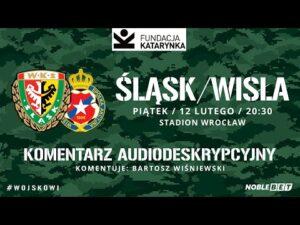 Śląsk Wrocław – Wisła Kraków, PKO Ekstraklasa, 12.02.2021 (Komentarz na żywo)