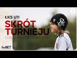 ŁKS U11 na turnieju o Puchar Prezesa PZPN
