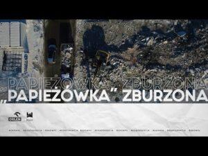 "Read more about the article ""Papieżówka"" zburzona"